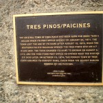 Tres Pinos/Paicines Marker